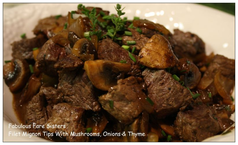 Filet Mignon Tips With Mushrooms, Onions & Thyme