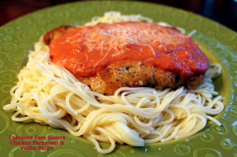 Chicken Parmesan & Vodka Sauce