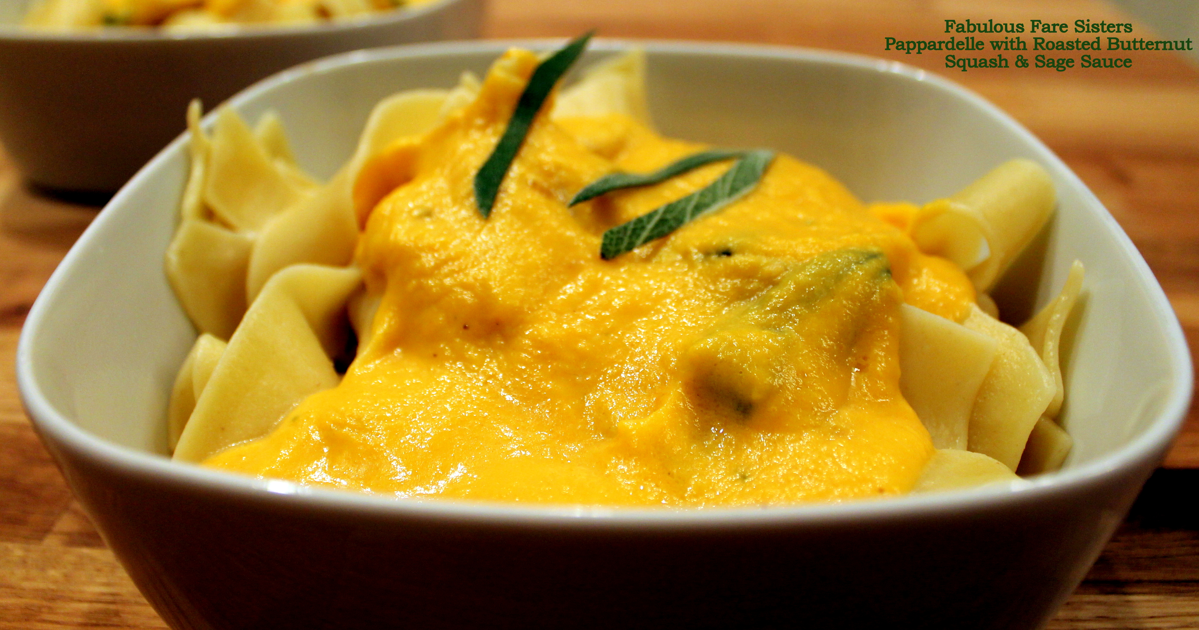... with Roasted Butternut Squash & Sage Sauce – Fabulous Fare Sisters