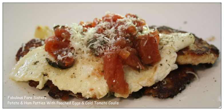 Potato & Ham Patties With Poached Eggs & Cold Tomato Coulis