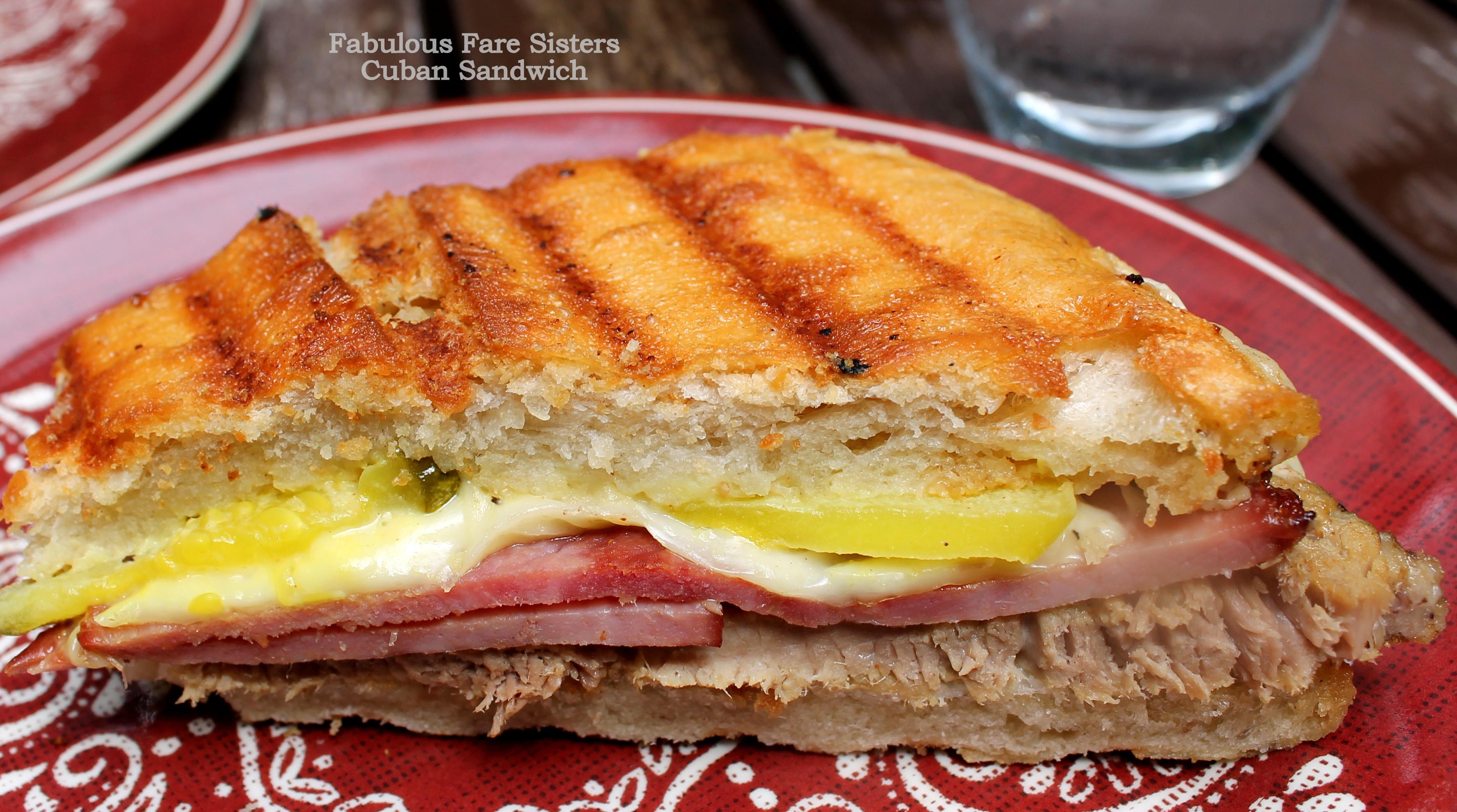 Cuban Sandwich – Fabulous Fare Sisters