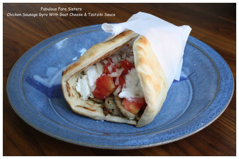 Chicken Sausage Gyro With Goat Cheese & Tzatziki Sauce