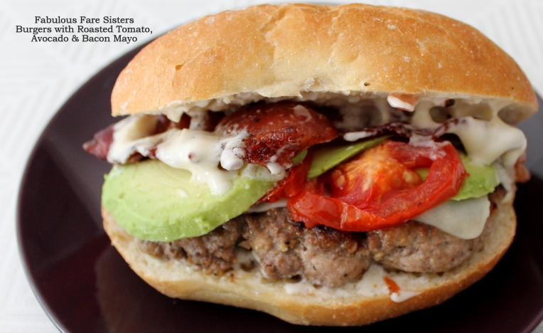 Burgers with Roasted Tomatoes, Avocado & Bacon Mayo
