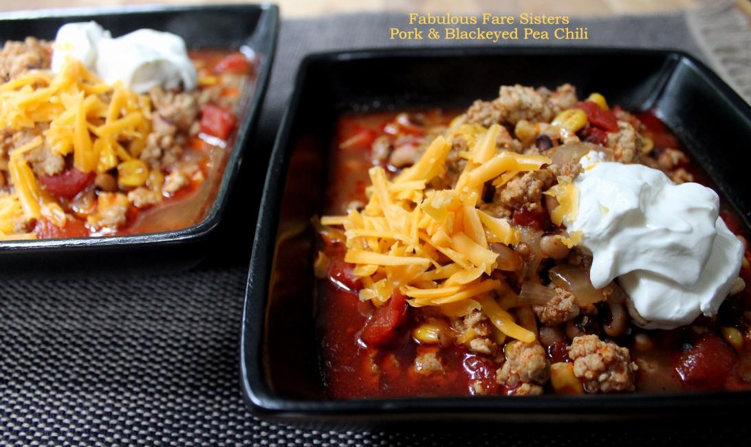 Pork & Blackeyed Pea Chili/Fabulous Fare Sisters