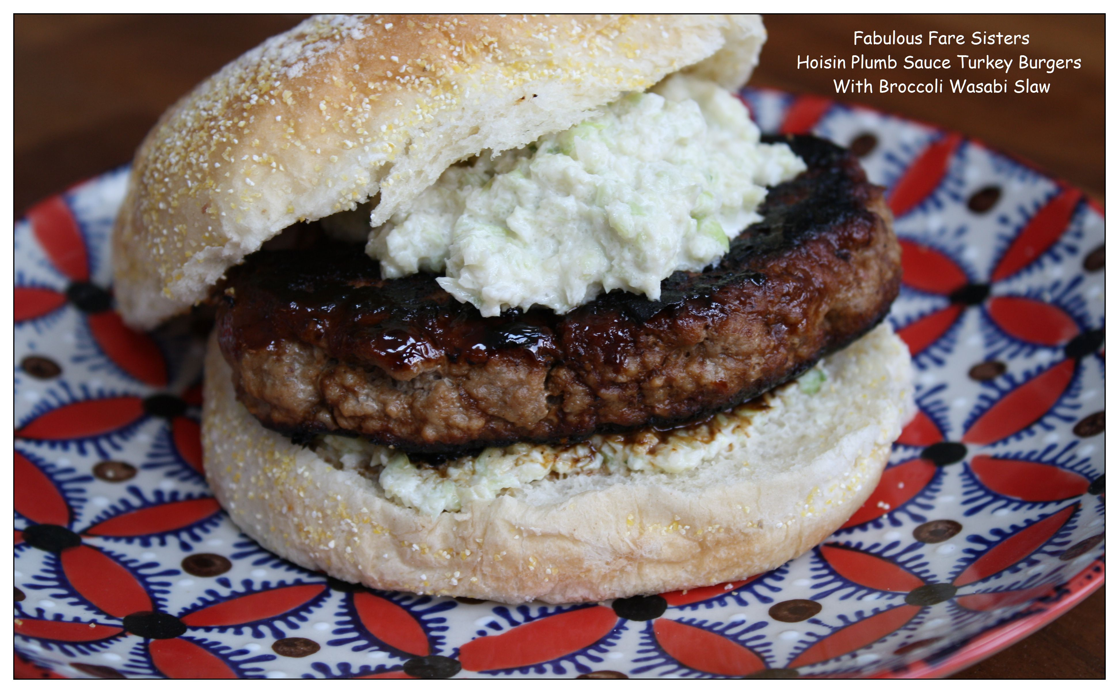 Hoisin Plumb Sauce Turkey Burgers With Broccoli Wasabi Slaw