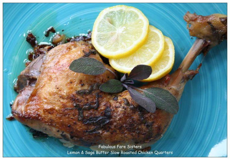 Lemon & Sage Butter Slow Roasted Chicken Quarters 1