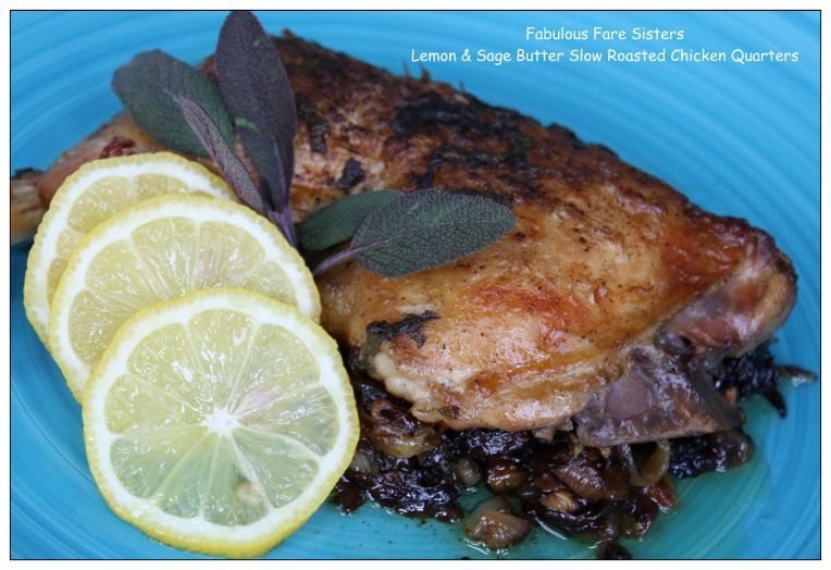 Lemon & Sage Butter Slow Roasted Chicken Quarters