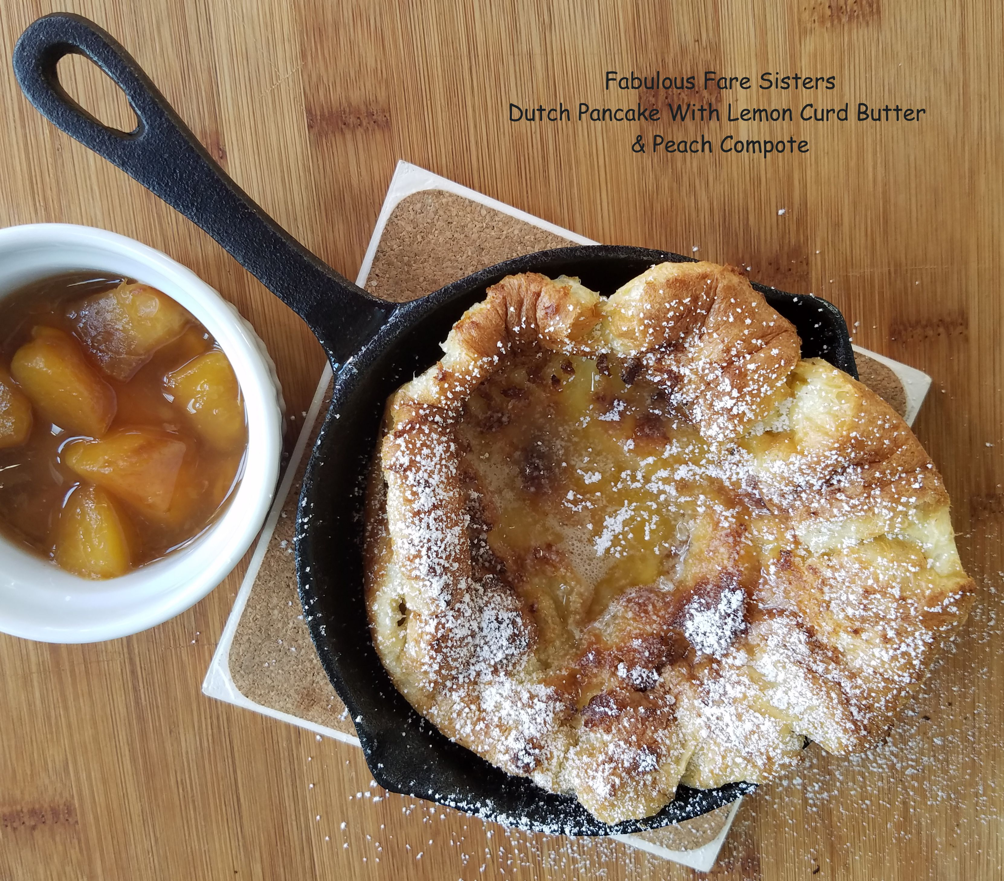 Dutch Pancake With Lemon Curd Butter & Peach Compote