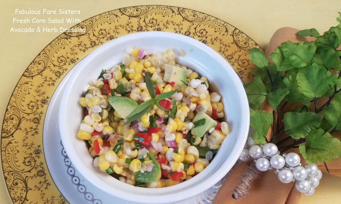 Fresh Corn Salad With Avocado & Herb Dressing 3