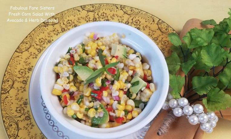 Fresh Corn Salad With Avocado & Herb Dressing 3