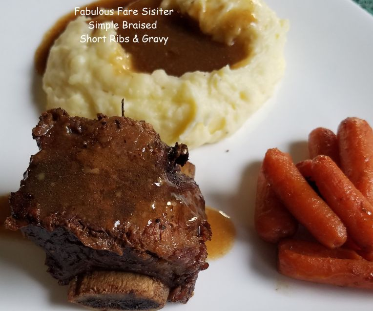 Simple Braised Short Ribs & Gravy