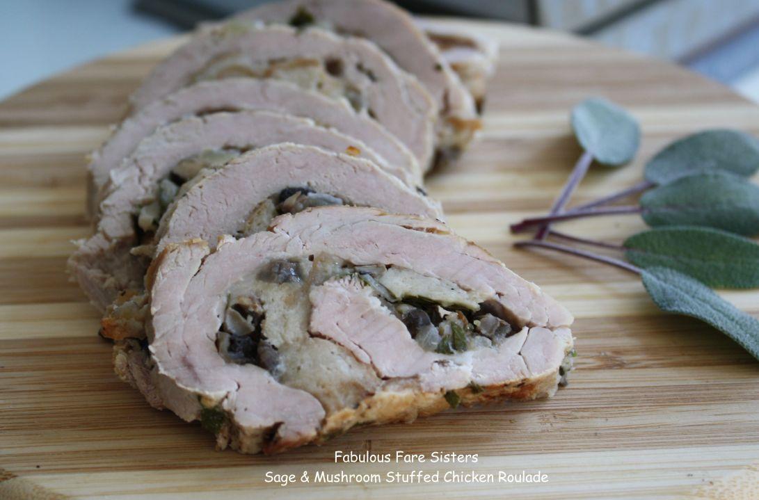 Sage & Mushroom Stuffed Chicken Roulade
