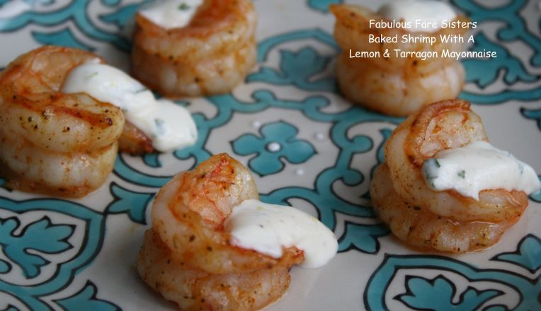 Baked Shrimp With A Lemon & Tarragon Mayonnaise 1